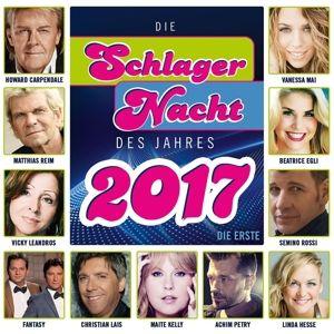 Die Schlagernacht des Jahres 2017 - Die Erste, Various