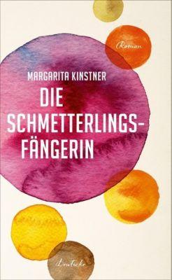 Die Schmetterlingsfängerin, Margarita Kinstner