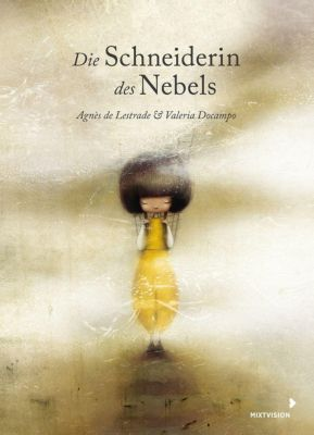 Die Schneiderin des Nebels, Agnès de Lestrade, Valeria Docampo
