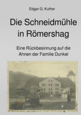 Die Schneidmühle in Römershag - Edgar Gilbert Kuther pdf epub