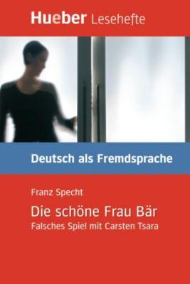 Die schöne Frau Bär, Franz Specht