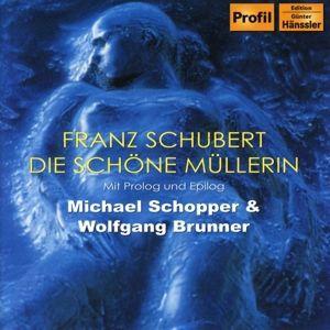 Die schöne Müllerin, CD, Michael Schopper, Wolfgang Brunner