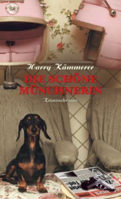 Die schöne Münchnerin, Harry Kämmerer