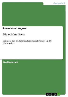 Die schöne Seele, Anna-Luise Langner