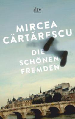 Die schönen Fremden, Mircea Cartarescu
