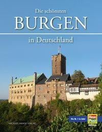 Die schönsten Burgen in Deutschland, Paul Wietzorek, Hartmut Ellrich, Michael Imhof
