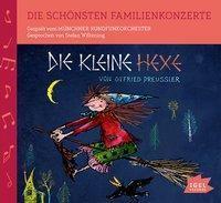 Die schönsten Familienkonzerte - Die kleine Hexe, 1 Audio-CD, Otfried Preußler