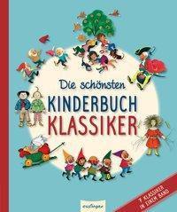 Die schönsten Kinderbuchklassiker, August Kopisch, Ludwig Bechstein, Heinrich Hoffmann