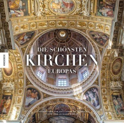 Die schönsten Kirchen Europas, Jacques Bosser, Guillaume de Laubier