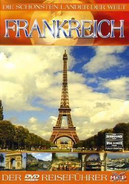 Die schönsten Länder der Welt - Frankreich, Die Schönsten Länder Der Welt