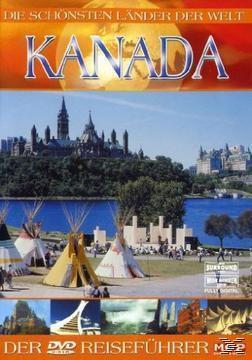Die schönsten Länder der Welt - Kanada, Die Schönsten Länder Der Welt