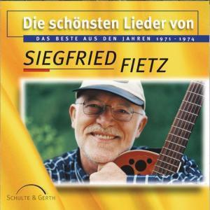 Die Schönsten Lieder Von Siegfried Fietz, Siegfried Fietz
