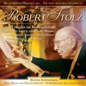 Die schönsten Melodien, Robert Stolz