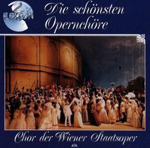 Die schönsten Opernchöre, Diverse Interpreten