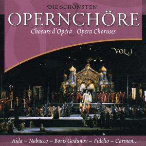 Die Schönsten Opernchöre 1, Diverse Interpreten