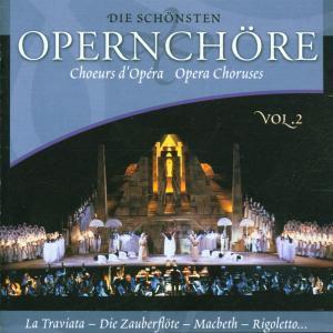 Die Schönsten Opernchöre 2, Diverse Interpreten