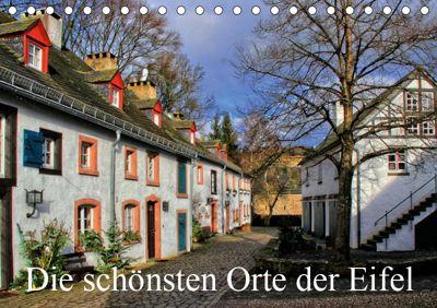 Die schönsten Orte der Eifel (Tischkalender 2019 DIN A5 quer), Arno Klatt