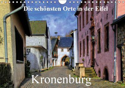 Die schönsten Orte in der Eifel - Kronenburg (Wandkalender 2019 DIN A4 quer), Arno Klatt