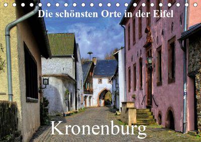 Die schönsten Orte in der Eifel - Kronenburg (Tischkalender 2019 DIN A5 quer), Arno Klatt