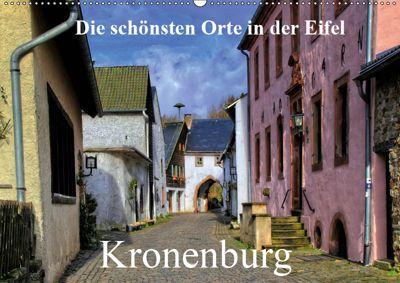 Die schönsten Orte in der Eifel - Kronenburg (Wandkalender 2019 DIN A2 quer), Arno Klatt