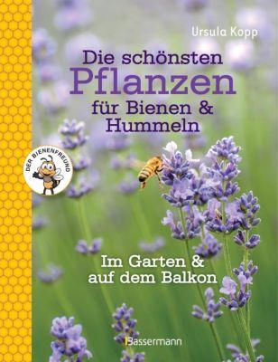 Die schönsten Pflanzen für Bienen & Hummeln - Ursula Kopp pdf epub