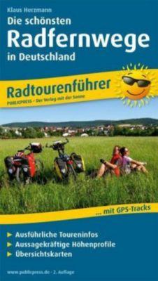 Die schönsten Radfernwege in Deutschland - Klaus Herzmann |