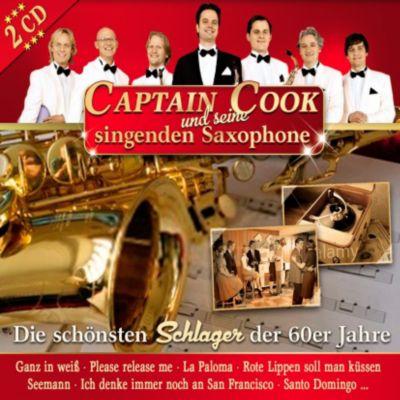 Die schönsten Schlager der 60er Jahre, Captain Cook Und Seine Singenden Saxophone