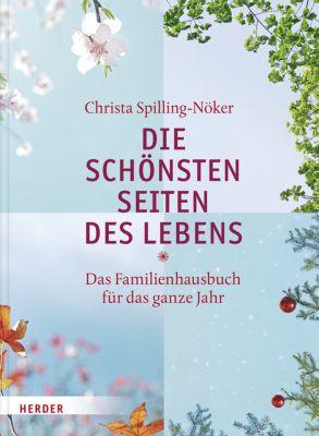 Die schönsten Seiten des Lebens, Christa Spilling-Nöker