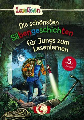 Die schönsten Silbengeschichten für Jungs zum Lesenlernen, Alexandra Fischer-Hunold, Michaela Hanauer, Thilo