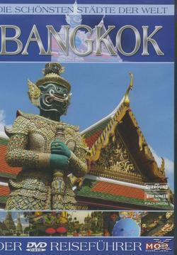 Die schönsten Städte der Welt - Bangkok, Die Schönsten Städte Der Welt