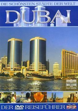 Die schönsten Städte der Welt - Dubai, Die Schönsten Städte Der Welt