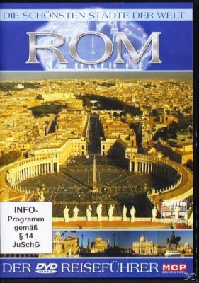 Die schönsten Städte der Welt - Rom, Die Schönsten Städte Der Welt