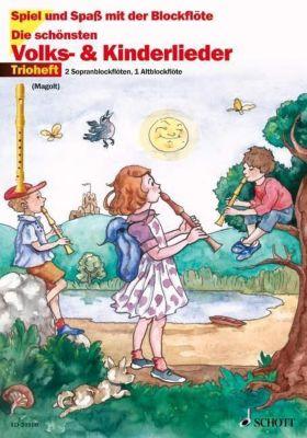 Die schönsten Volks- & Kinderlieder, für 2 Sopran-Blockflöten und 1 Alt-Blockflöte