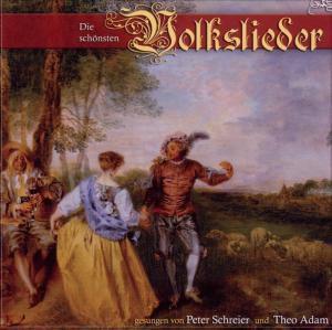 Die Schönsten Volkslieder, Peter Schreier, Theo Adam, H. Neumann, J. Winkler