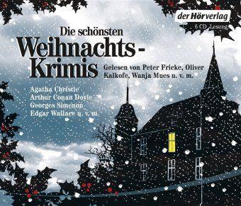 Die schönsten Weihnachtskrimis, 6 Audio-CDs, Agatha Christie, Arthur Conan Doyle, Edgar Wallace
