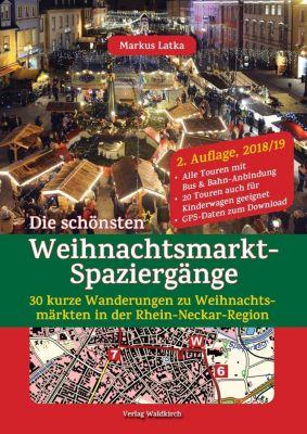 Die schönsten Weihnachtsmarkt-Spaziergänge - Markus Latka pdf epub