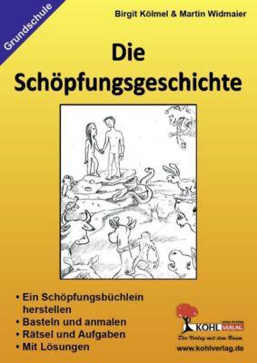 Die Schöpfungsgeschichte, Martin Widmaier, Birgit Kölmel