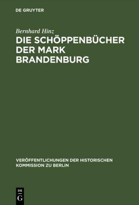 Die Schöppenbücher der Mark Brandenburg, Bernhard Hinz