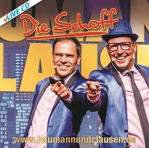 Die Schoff Live, Baumann & Clausen