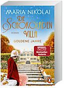 Die Schokoladenvilla - Goldene Jahre, Maria Nikolai