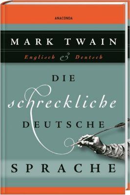 Die schreckliche deutsche Sprache - Mark Twain pdf epub