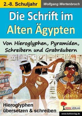 Die Schrift im Alten Ägypten, Wolfgang Wertenbroch