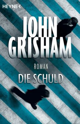 Die Schuld, John Grisham