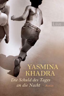 Die Schuld des Tages an die Nacht, Yasmina Khadra
