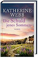 Die Schuld jenes Sommers, Katherine Webb