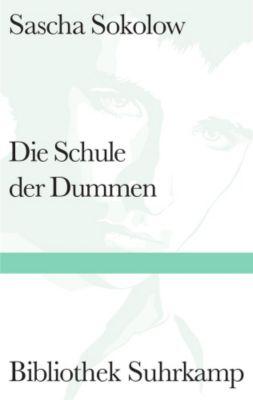 Die Schule der Dummen - Sascha Sokolow pdf epub