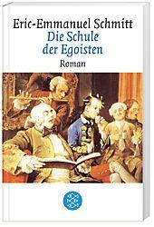 Die Schule der Egoisten, Eric-Emmanuel Schmitt
