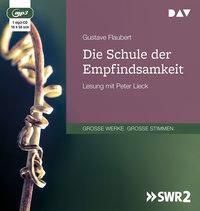 Die Schule der Empfindsamkeit, 1 MP3-CD, Gustave Flaubert