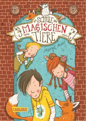 Die Schule der magischen Tiere Band 1: Die Schule der magischen Tiere, Margit Auer