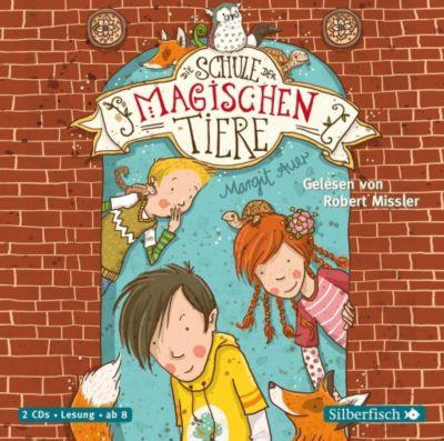 Die Schule der magischen Tiere Band 1: Die Schule der magischen Tiere (2 Audio-CDs), Margit Auer